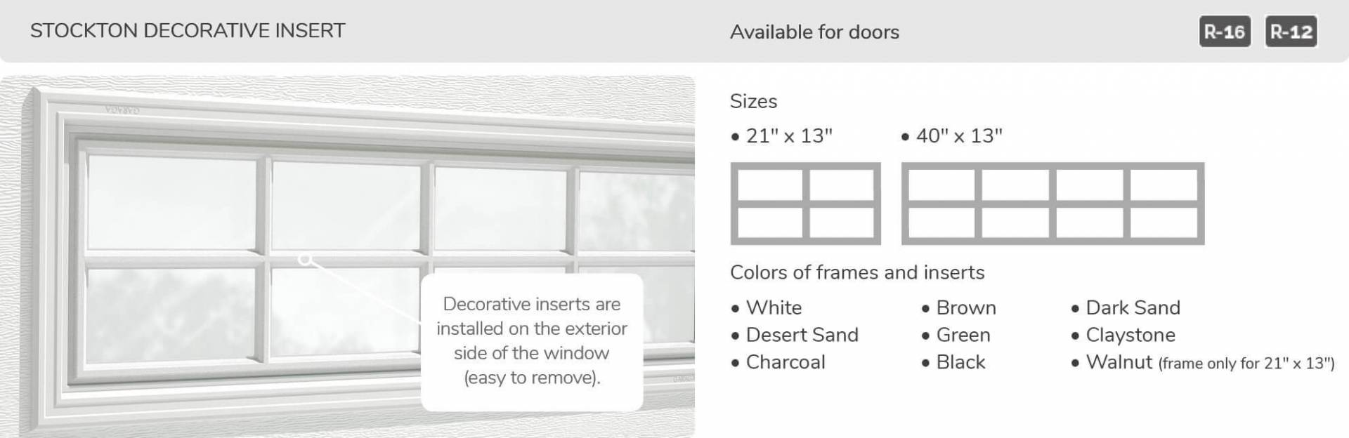 Stockton Decorative Insert, 21' x 13' and 40' x 13', available for doors R-16 and R-12