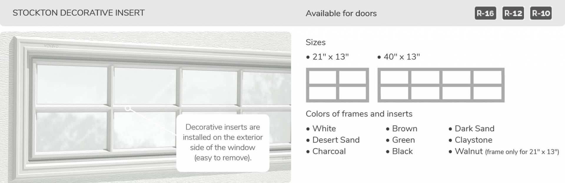 Stockton Decorative Insert, 21' x 13' and 40' x 13', available for doors R-16, R-12 and R-10